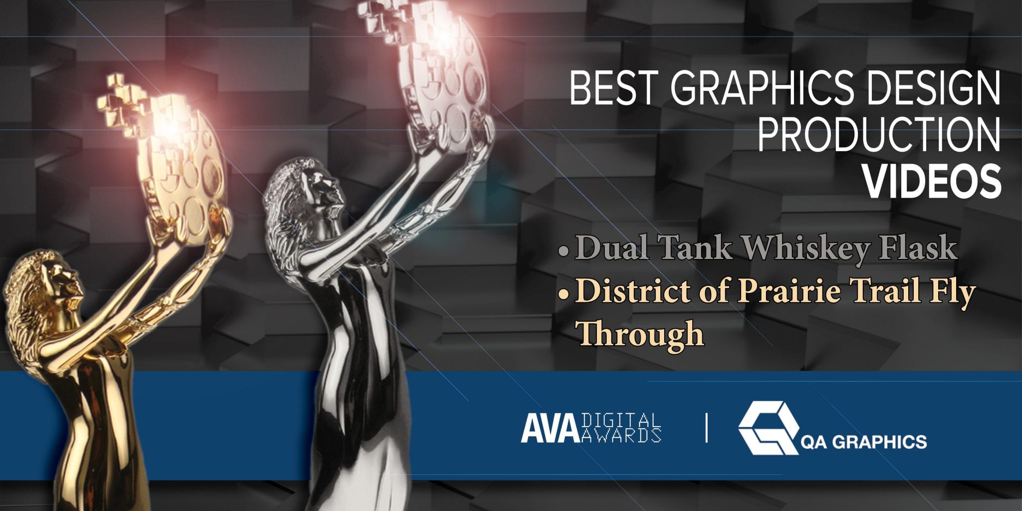 Two Statues on a banner for QA Graphics and their AVA Award wins