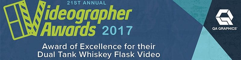 Videographer Excellence Award for 2017 for dual tank whiskey flask